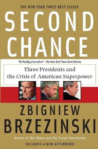 Second Chance Three Presidents and the Crisis of American Superpower Zbigniew Kazimierz Brzezinski Kritisches-Netzwerk Kai Ehlers UdSSR Sovjet Union Sowjetunion Henry Georg Bush Bill Clinton