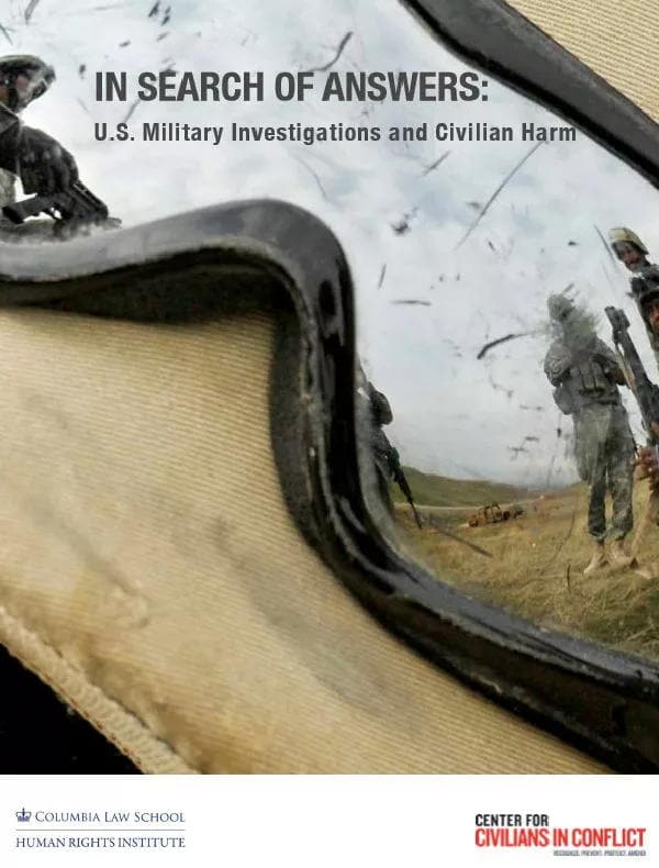 CIVIC-COLUMBIA-HRI-In-Search-of-Answers-US-Military-Investigations-and-Civilian-Harm-Kritisches-Netzwerk-Drohnen-Kampfdronen-war-crimes-Kollateralschaden-Kill-List