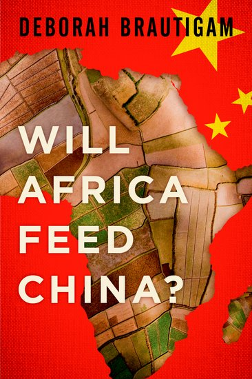 Deborah-Brautigam-Will-Africa-Feed-China-Kritisches-Netzwerk-Afrika-foreign-aid-economic-engagement-African-Development-land-grabs-grabbing-food-security-Chinese-agribusiness