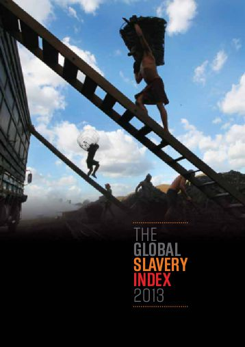 global_slavery_index_2013_zwangsarbeit_kritisches_netzwerk_sklaverei_human_rights_schuldknechtschaft_debt_bondage_ausbeutung_exploitation_obnoxiation_child_labour.jpg