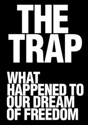 The_Trap_What_Happened_to_Our_Dream_of_Freedom_Adam_Curtis_BBC_Kritisches_Netzwerk_neoliberalism_Neoliberalismus_Psychologie_Menschenbild_Kapitalismus_RAND_Corporation